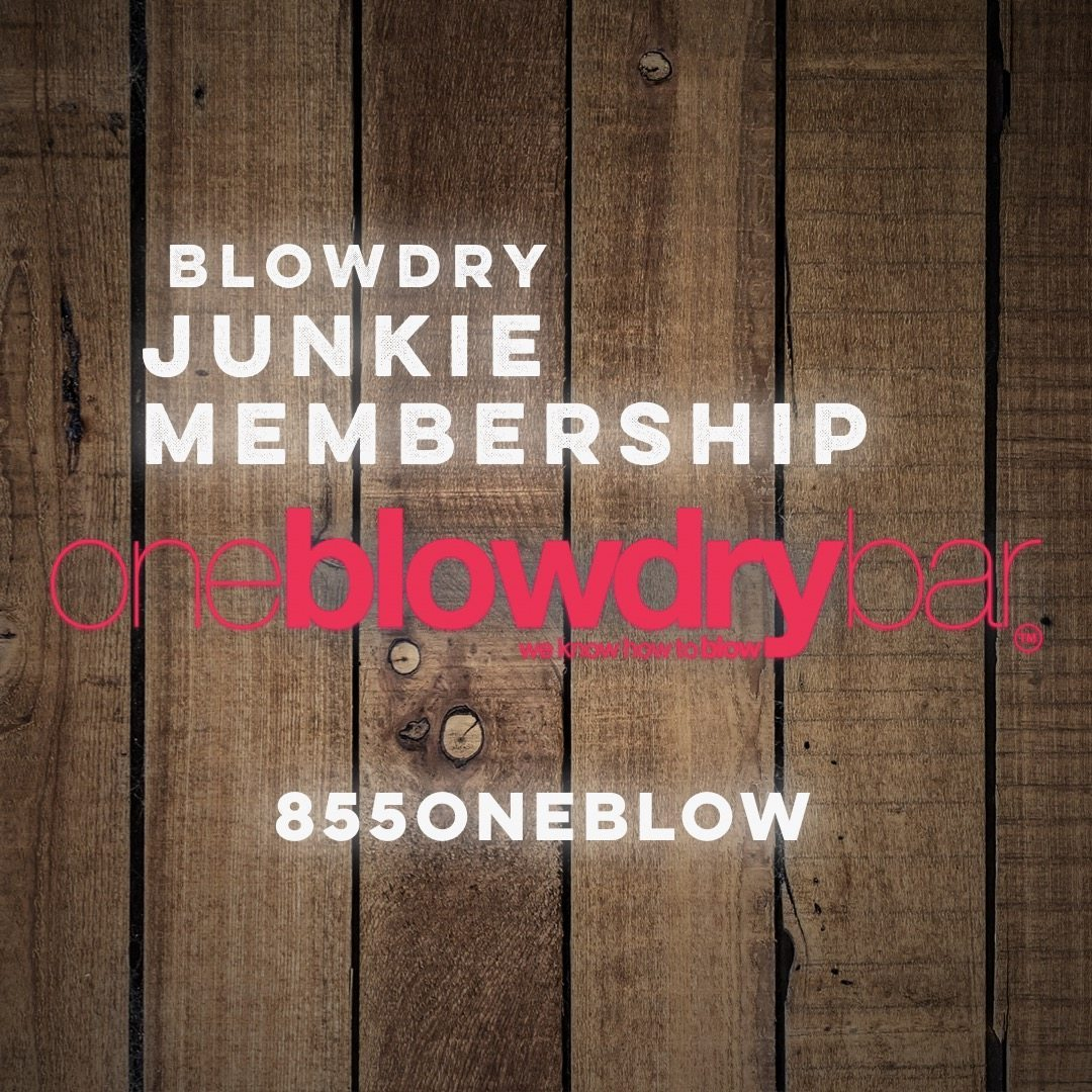 blowdry junkie membership oneblowdrybar the ultimate brand of the blow dry bar on the east-coast in red bank new jersey or midtown manhattan