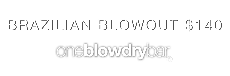 one blow dry bar® Midtown Manhattan NY, NY Brazilian Blowout Bar Manhattan Hair Destination for Brazilian Blowout Smoothing Treatments