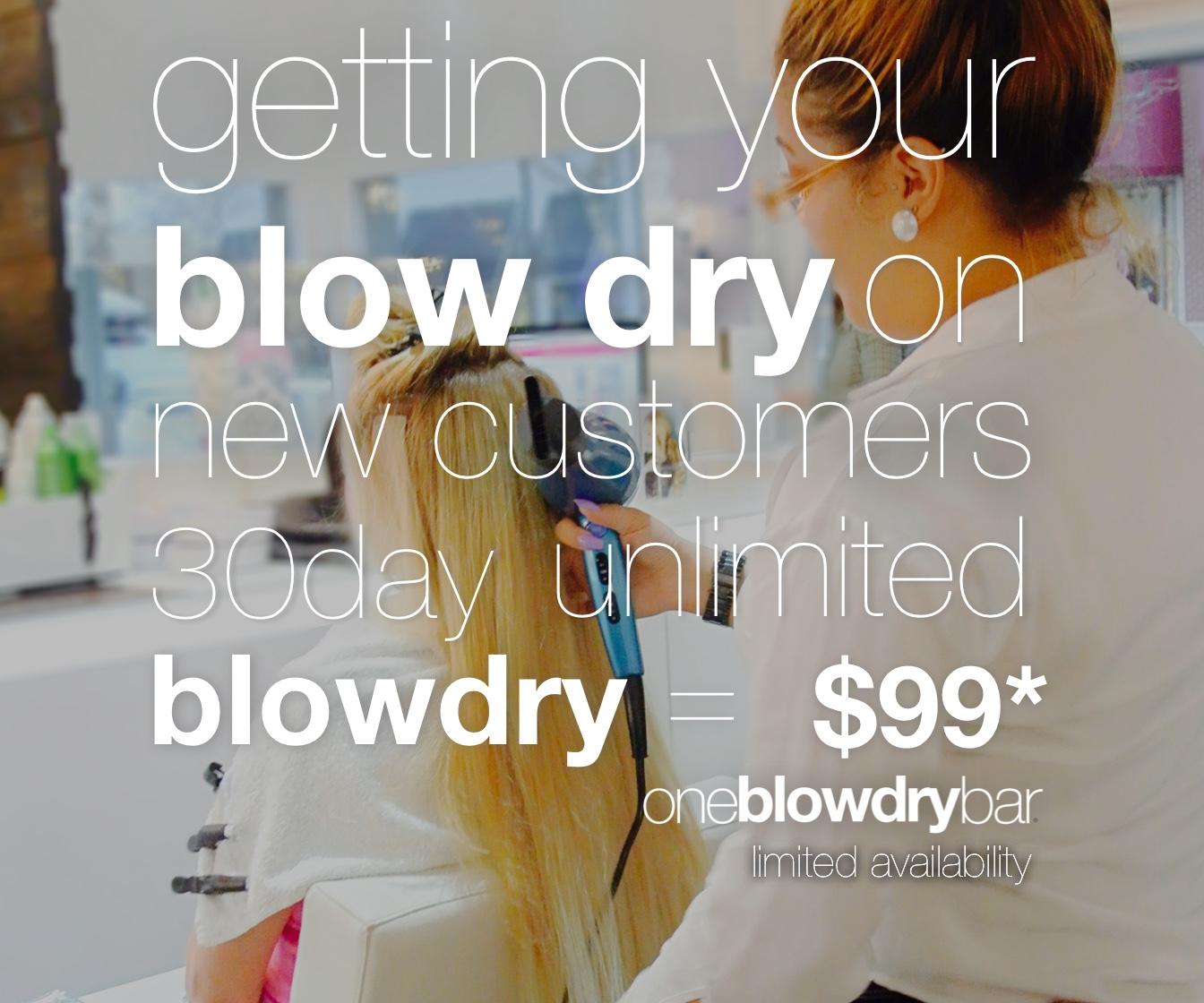 New Customers enjoy our 30 day unlimited blow dry/out hair membership at any oneblowdrybar blow dry bar and blow out hair salon locations in red bank, nj or in boca raton fl
